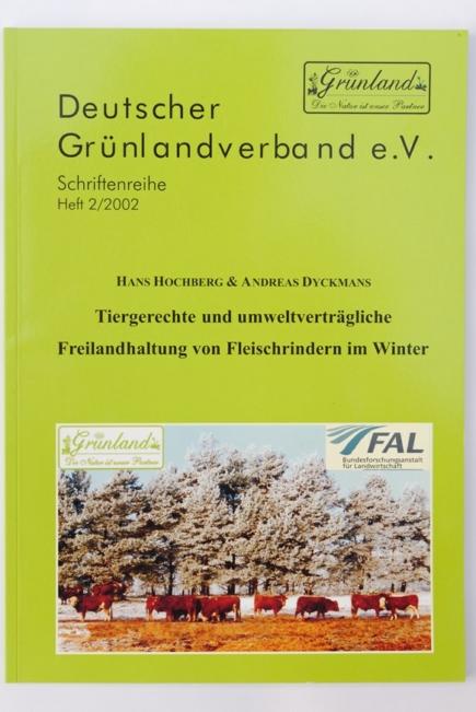 Tiergerechte und umweltverträgliche Freilandhaltung von Fleischrindern im Winter