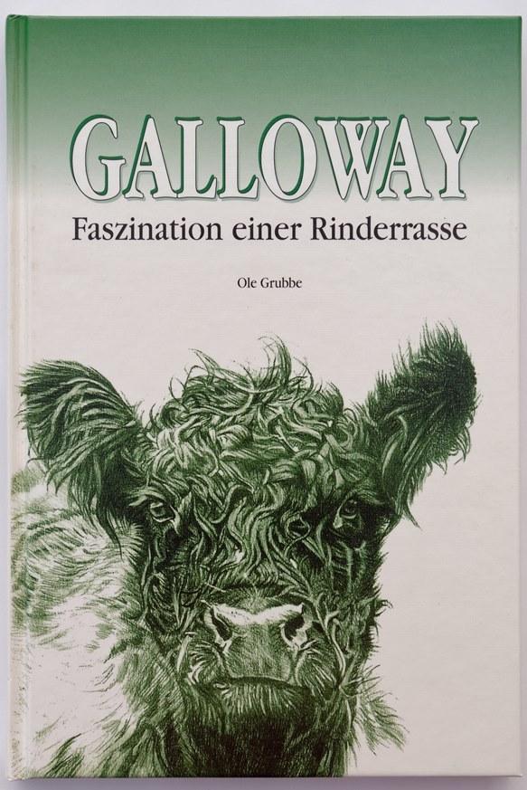 Galloway - Faszination einer Rinderrasse